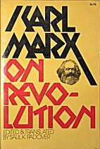 On Revolution Volume Karl Marx Library by…