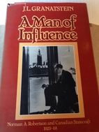 A man of influence: Norman A. Robertson and…