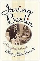 Irving Berlin: A Daughter's Memoir by Mary…