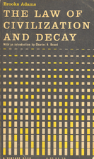 The Law of Civilization and Decay: An Essay…