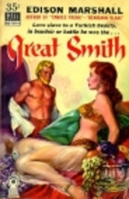 Great Smith by Edison Marshall
