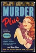 Murder Plus: True Crime Stories from the…