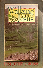 Walking with Jesus by Timothy Cross