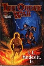 The Order War by L. E. Modesitt Jr.