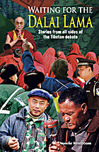 Waiting for the Dalai Lama: Stories from All…