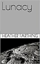 Lunacy by Heather Farthing