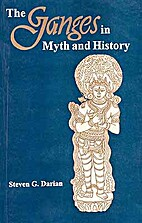 The Ganges in Myth and History by Steven G.…