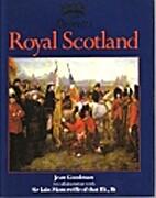 Royal Scotland by Jean Goodman
