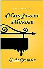 Main Street Murder by Linda Crowder