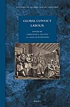 Global Convict Labour by Christian G. De…