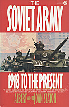 The Soviet Army: 1918 to the Present by…