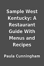 Sample West Kentucky: A Restaurant Guide…