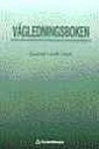 Vägledningsboken : vägledning med…