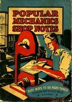 Popular Mechanics Shop Notes 1936, Volume…