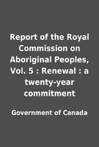 Report of the Royal Commission on Aboriginal…