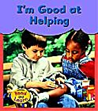 I'm Good at Helping by Eileen Day