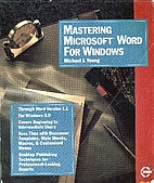 Mastering Microsoft WORD for Windows by M.J.…