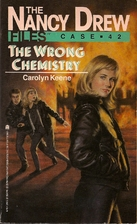 The Wrong Chemistry by Carolyn Keene