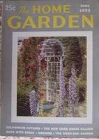 The Home Garden Volume 19 Number 06 1952…