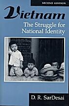 Vietnam: The Struggle For National Identity,…