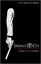 Silence & Co. by Gur Benshemesh