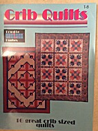 Crib quilts by Trudie Hughes