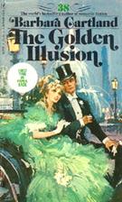 The Golden Illusion by Barbara Cartland