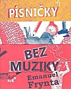 Písničky bez muziky by Emanuel…