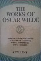 The Works of Oscar Wilde. With Twenty…