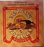 Wisconsin Potluck Recipes (#4075) by…