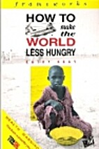 How to Make the World Less Hungry (IVP:…