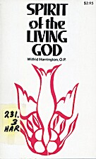 Spirit of the Living God by Wilfrid…