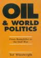 Oil & world politics : from Rockefeller to…