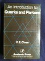 An Introduction to Quarks and Partons - F. E. Close