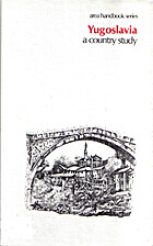 Yugoslavia, a country study by Richard F.…