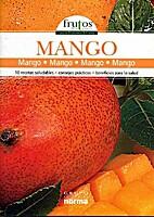 Frutos de la Tierra: Mango
