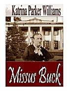 Missus Buck--Part Two (A Short Story)--from…