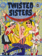 Twisted Sisters Comics #3 by Diane Noomin