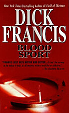 Forfeit [and] Blood Sport by Dick Francis