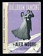 Ballroom dancing: With 93 diagrams and…