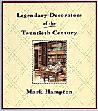 Legendary Decorators of the Twentieth…