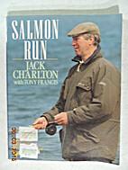 Salmon Run by Jack with Tony Francis…