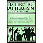 I'd Like to Do It Again by Owen Davis