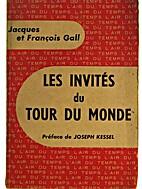 Les invités du tour du monde by Jacques…