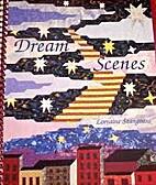 Dream Scenes by Lorraine Stangness