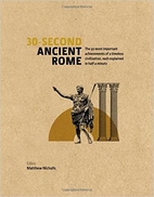 30-Second Ancient Rome by Matthew Nicholls