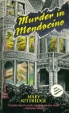 Murder in Mendocino by Mary Kittredge