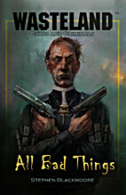 All Bad Things by Stephen Blackmoore