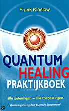 Quantum Healing Praktijkboek by Frank…