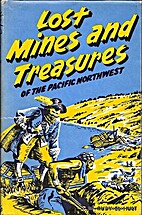 Lost Mines and Treasures of the Pacific…